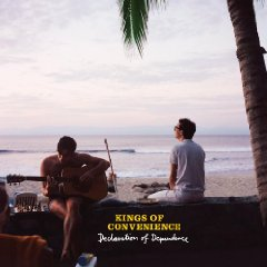Kings of convenience / Declaration of Dependence