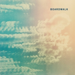 Boardwalk / Boardwalk