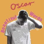 Oscar / Beautiful Words