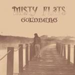 Goldberg / Misty Flats